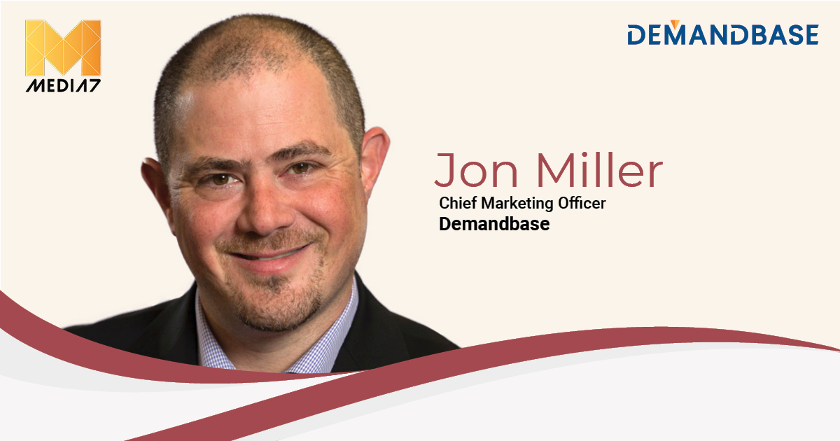 Q&A with Jon Miller, Chief Marketing and Product Officer at Demandbase