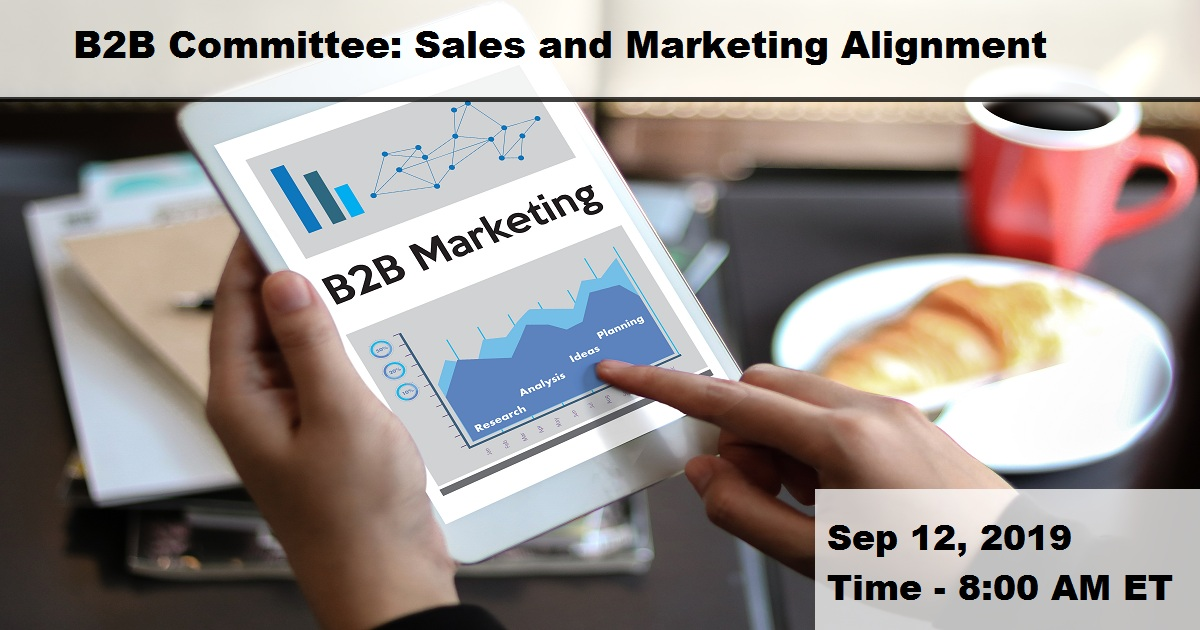B2B Committee: Sales and Marketing Alignment