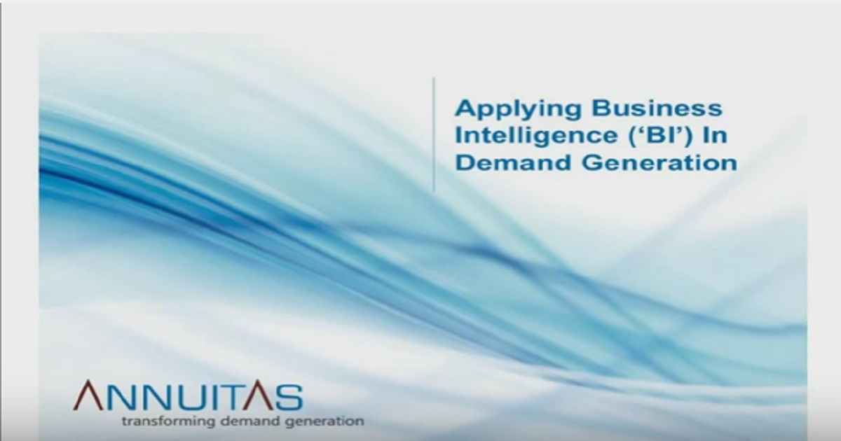 Applying Business Intelligence in Demand Generation