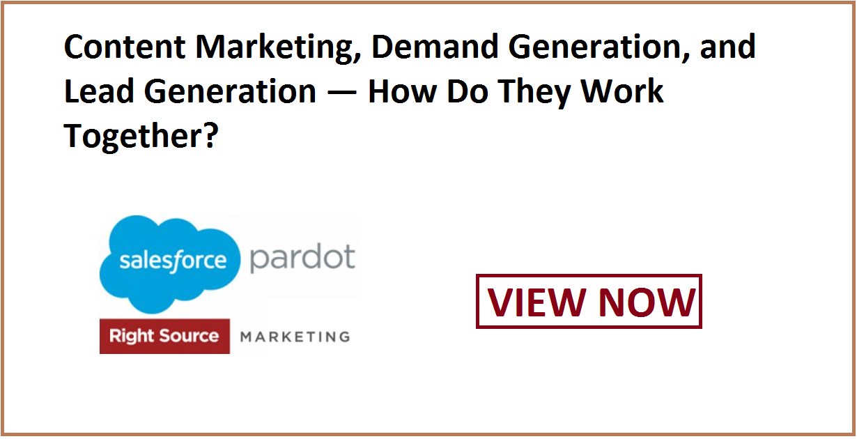 Content Marketing, Demand Generation, and Lead Generation — How Do They Work Together?