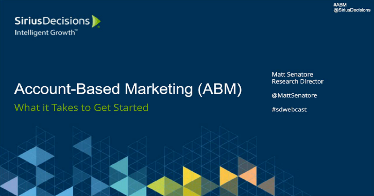 Account-Based Marketing: What It Takes to Get Started