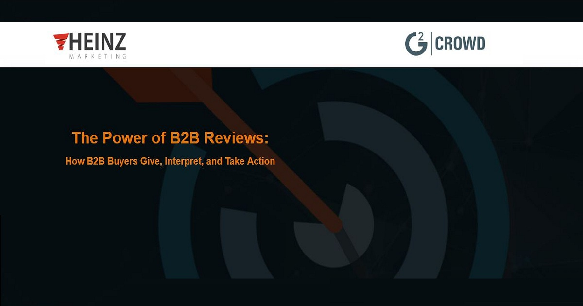 The Power of B2B Reviews: How B2B Buyers Give, Interpret, and Take Action