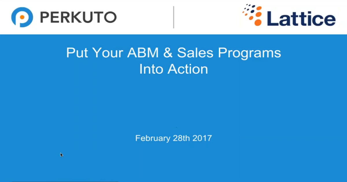 Put Your Account Based Marketing & Sales Programs Into Action