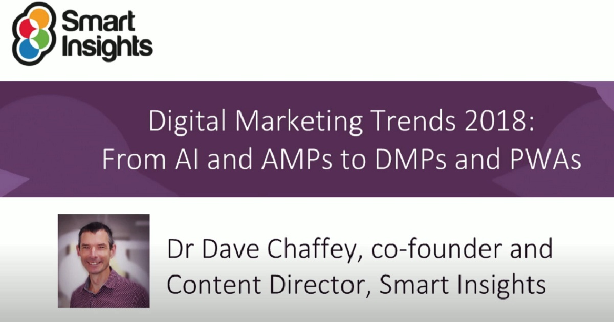 Digital Marketing Trends 2018: From AI and AMPs to DMPs and PWAs