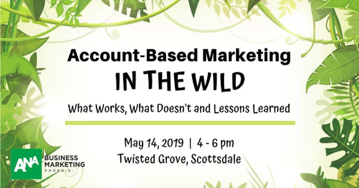 Account Based Marketing - IN THE WILD