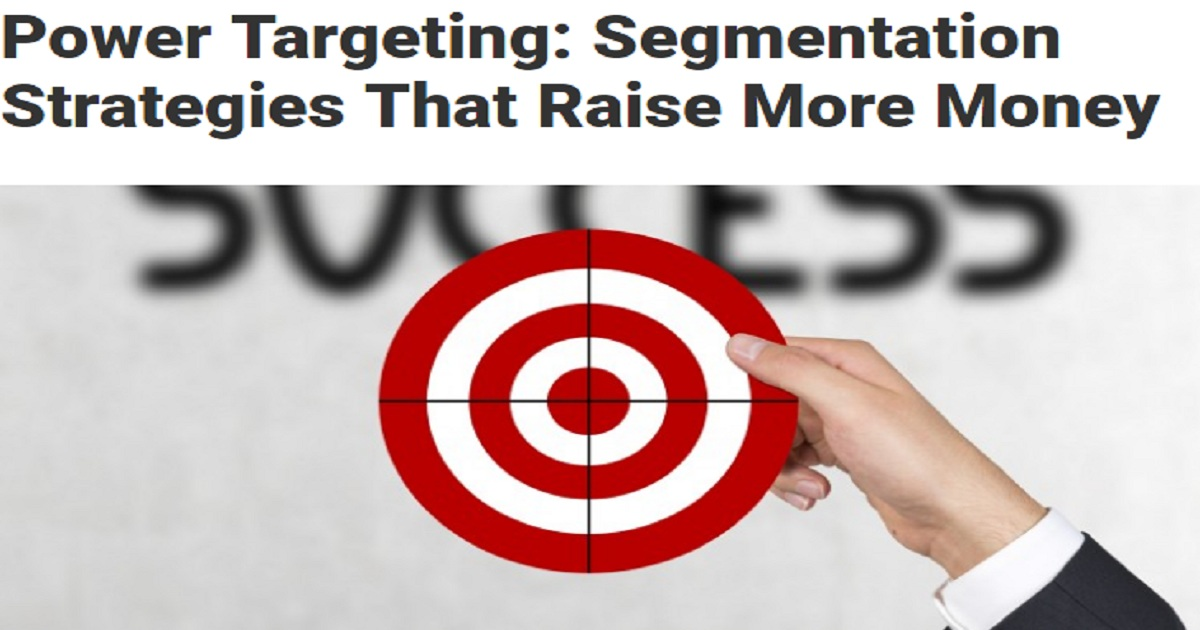 Power Targeting: Segmentation Strategies That Raise More Money
