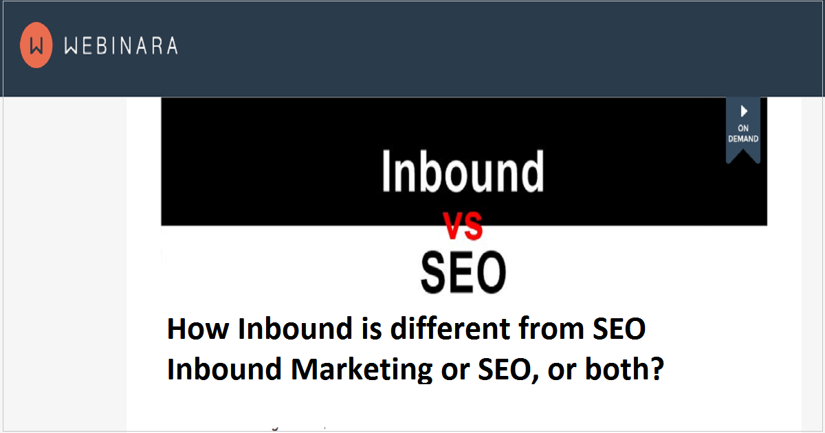 How Inbound is different from SEO Inbound Marketing or SEO, or both?