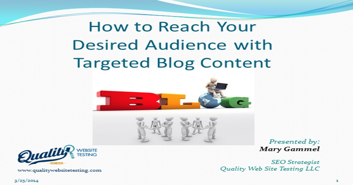 How to Reach Your Desired Audience with Targeted Blog Content