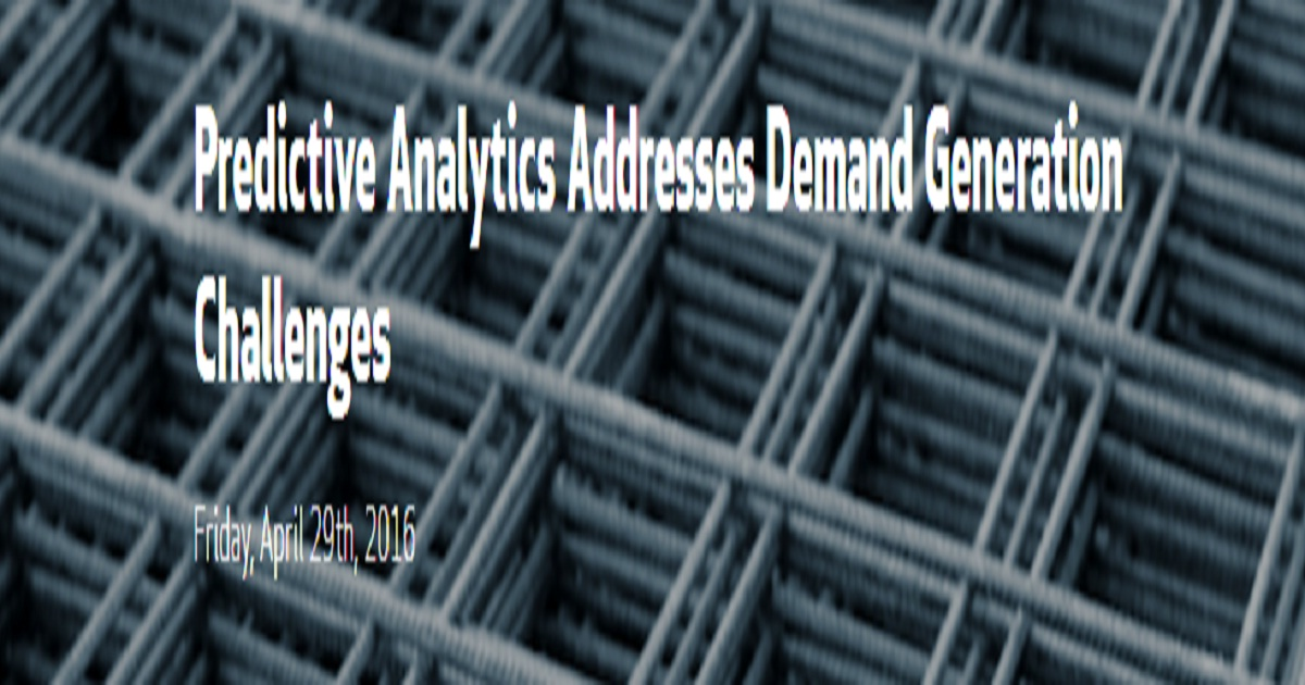 Predictive Analytics Addresses Demand Generation Challenges