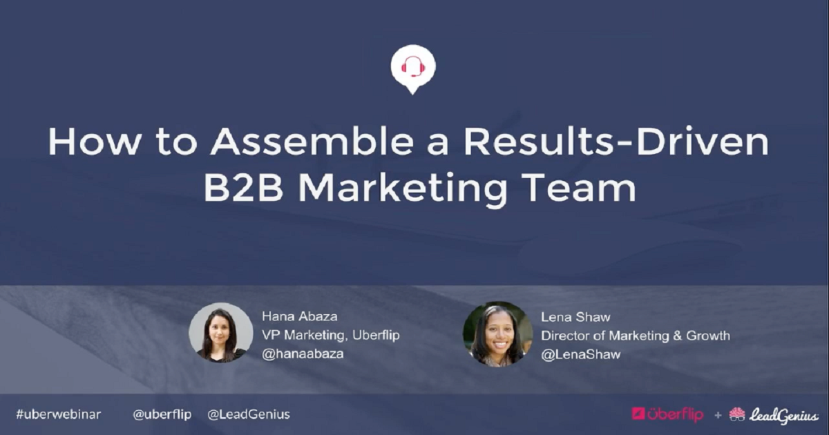 How to Assemble a Results-Driven B2B Marketing Team Webinar