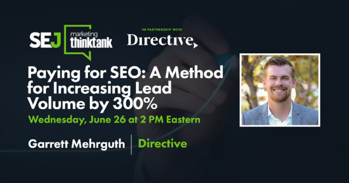 Paying for SEO: A Method for Increasing Lead Volume by 300%