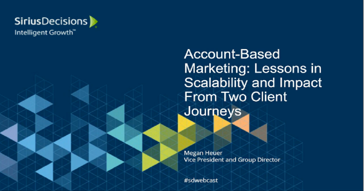 Account-Based Marketing: Lessons in Scalability and Impact from Two Client Journeys