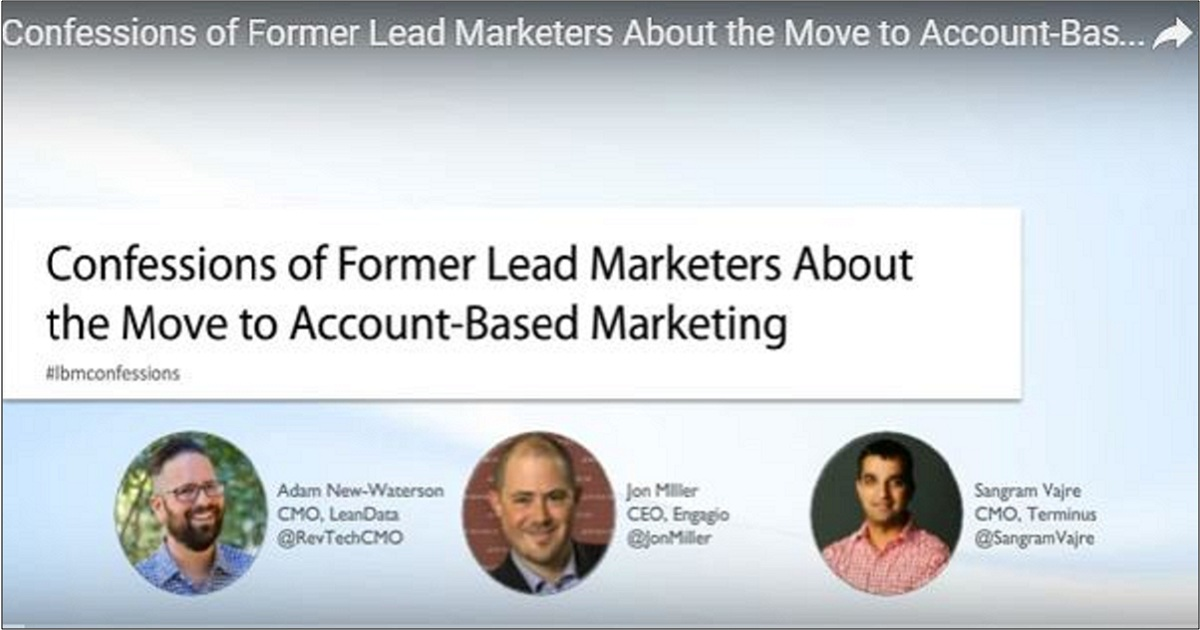 Confessions of Former Lead Marketers About the Move to Account-Based Marketing