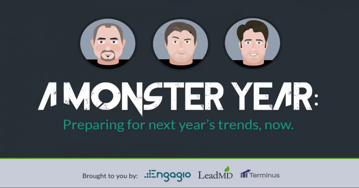 A Monster Year: Preparing for Next Year's ABM Trends, Now