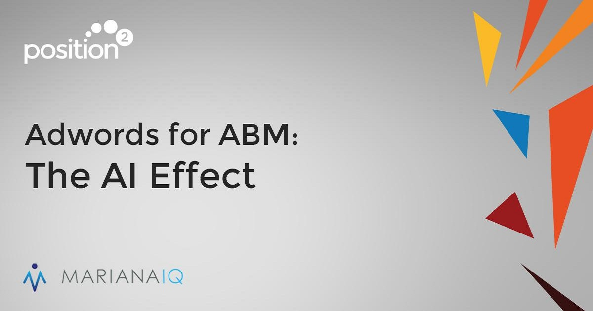 Adwords for ABM: The AI Effect