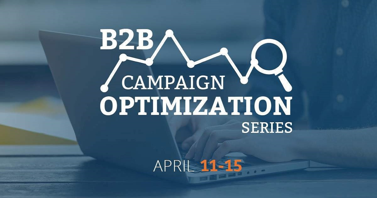Demand Gen Report Introduces The B2B Campaign Optimization Webinar Series