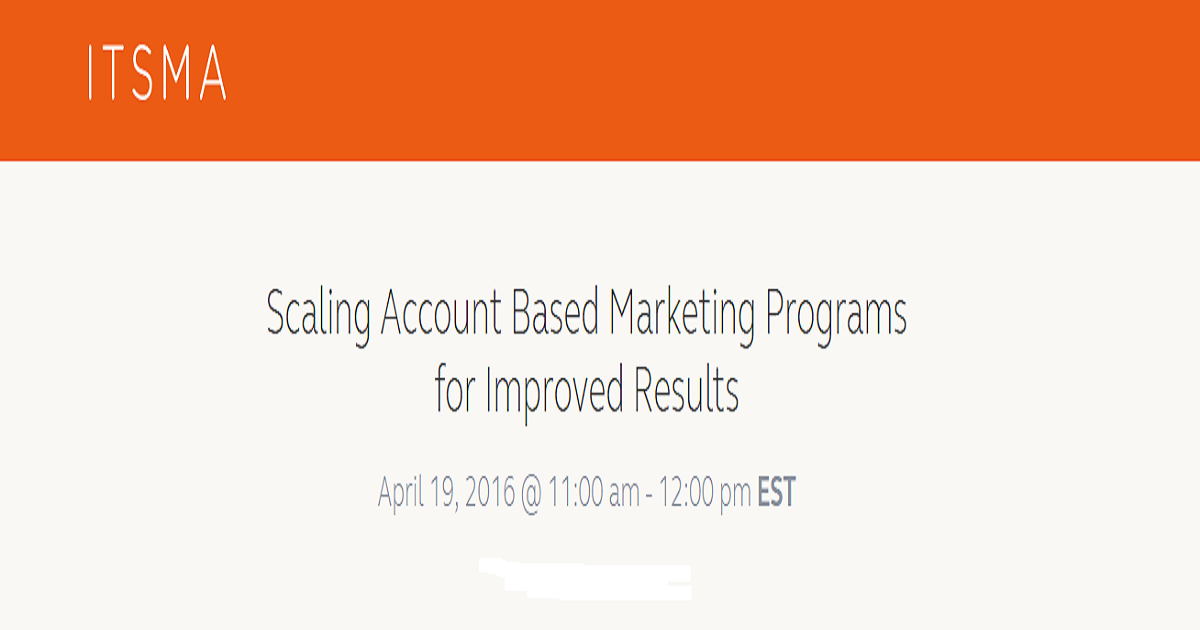 Scaling Account Based Marketing Programs for Improved Results