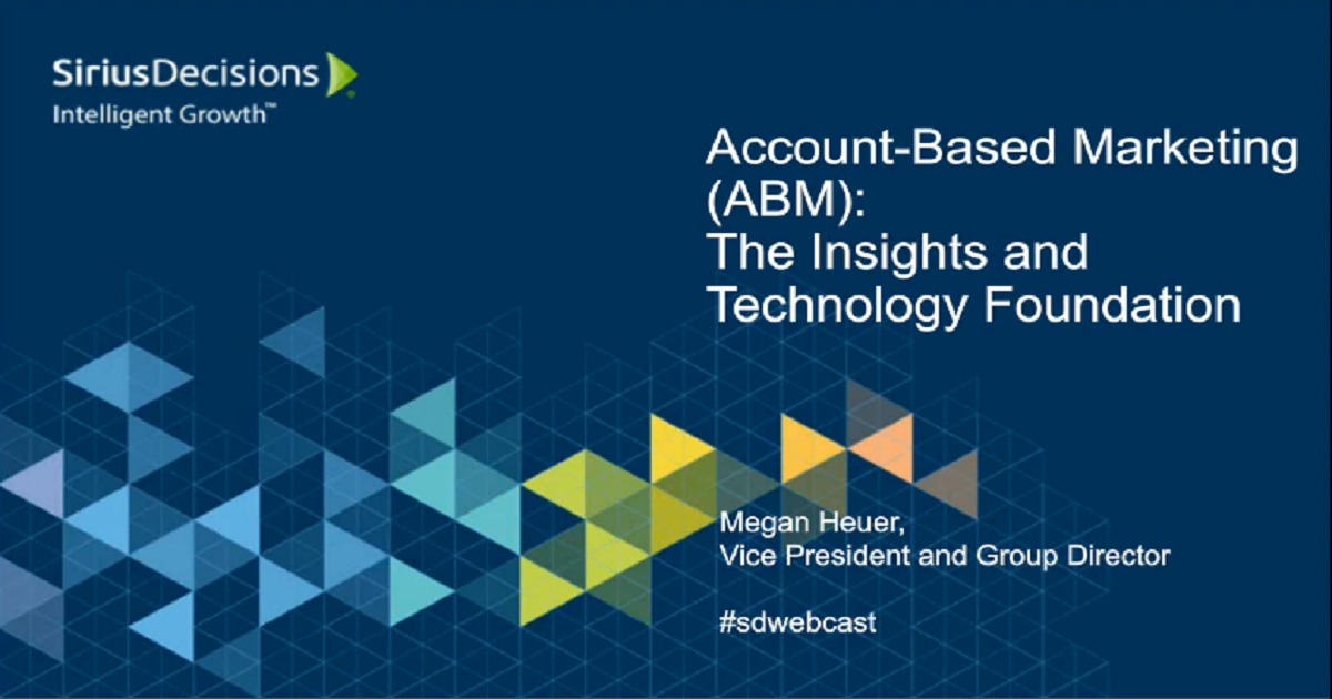 Account-Based Marketing at Scale: The Insights and Technology Foundation