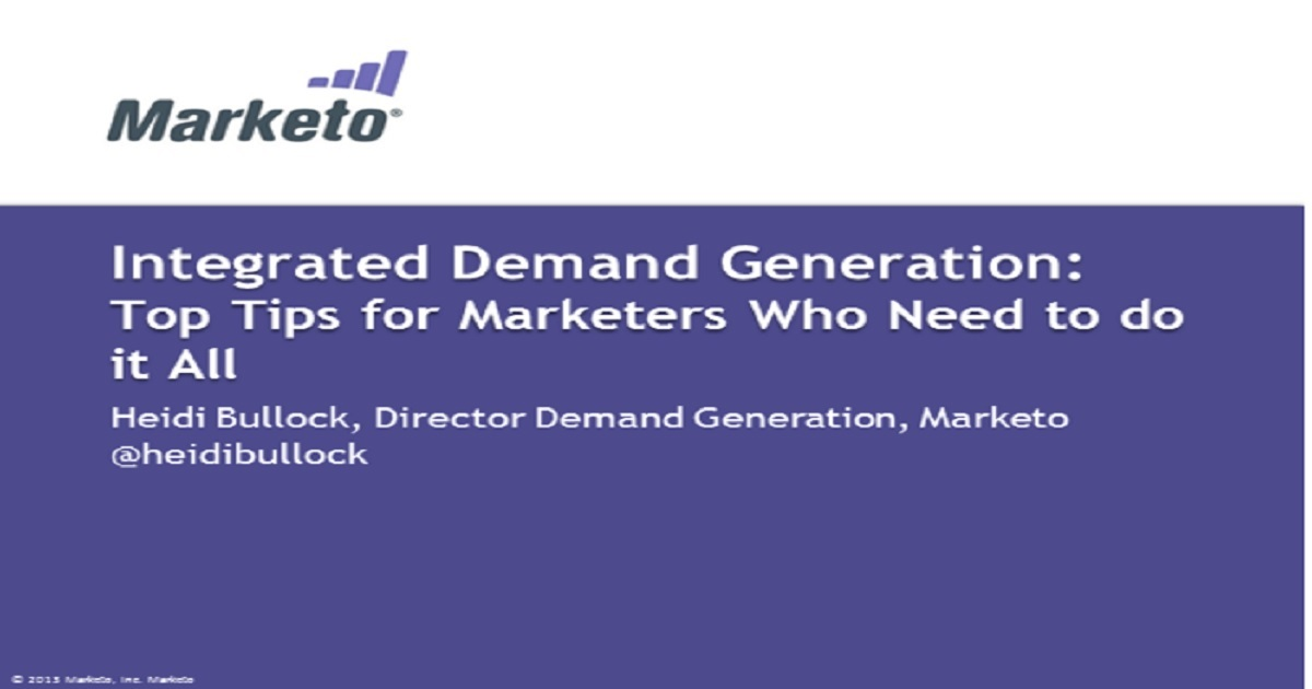 Integrated Demand Generation: Top Tips for Marketers Who Need to do it All