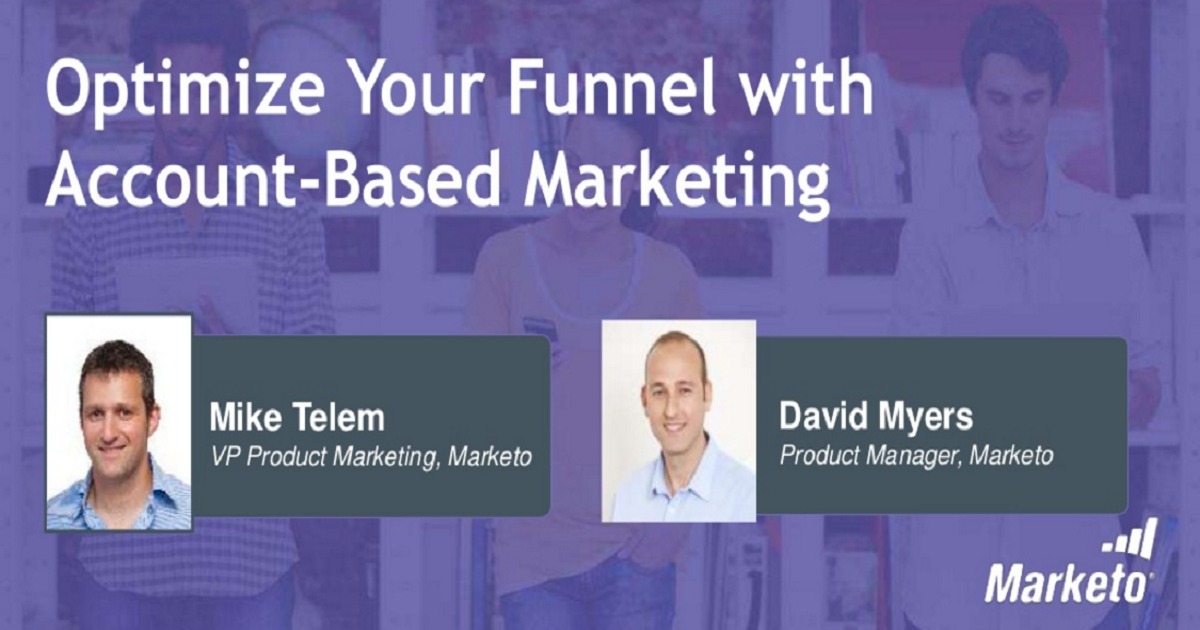 Optimize Your Funnel with Account-Based Marketing