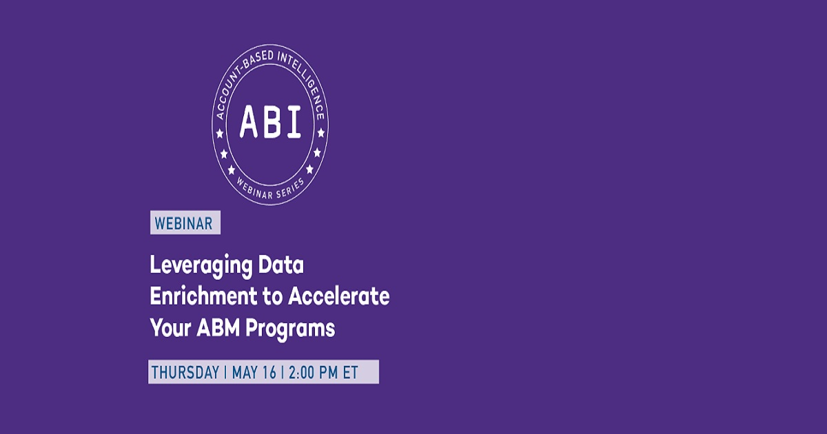 Leveraging Data Enrichment to Accelerate Your ABM Programs