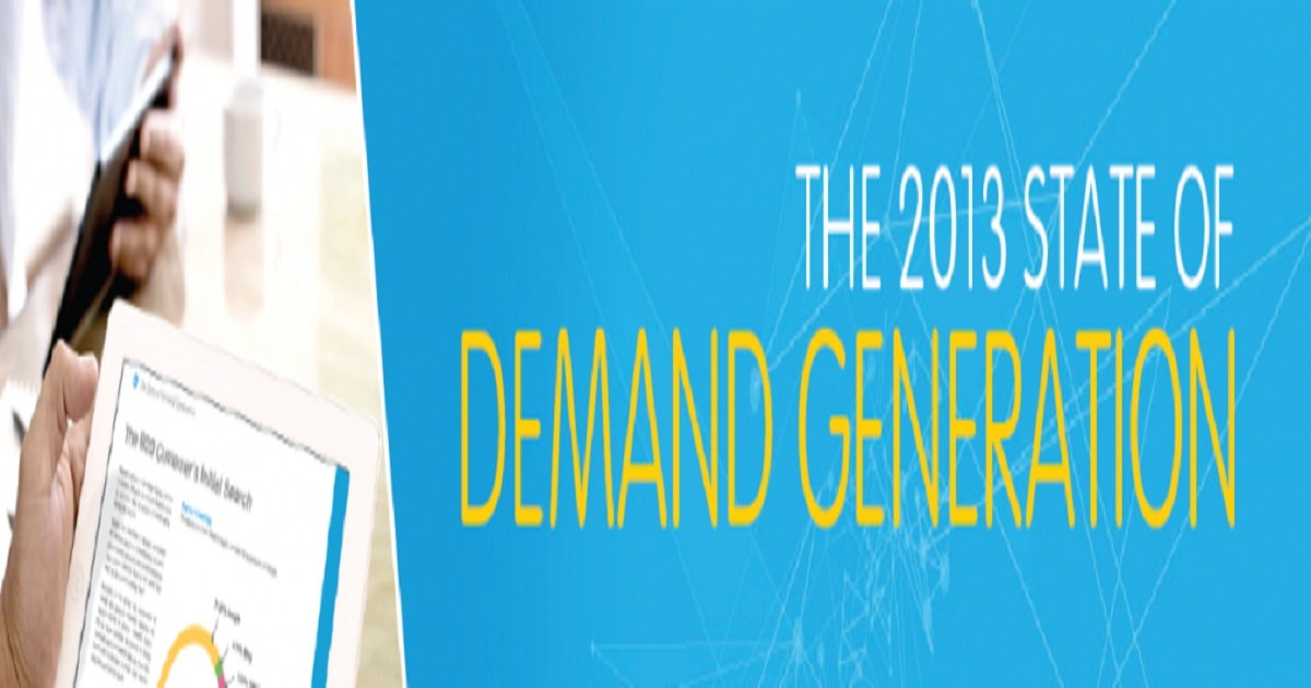 The State of Demand Generation 2013
