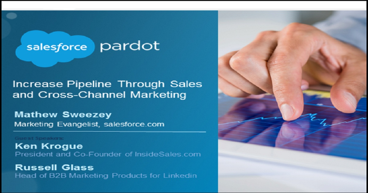 Increase Pipeline Through Sales and Cross-Channel Marketing