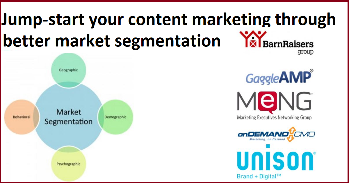 Jump-start your content marketing through better market segmentation