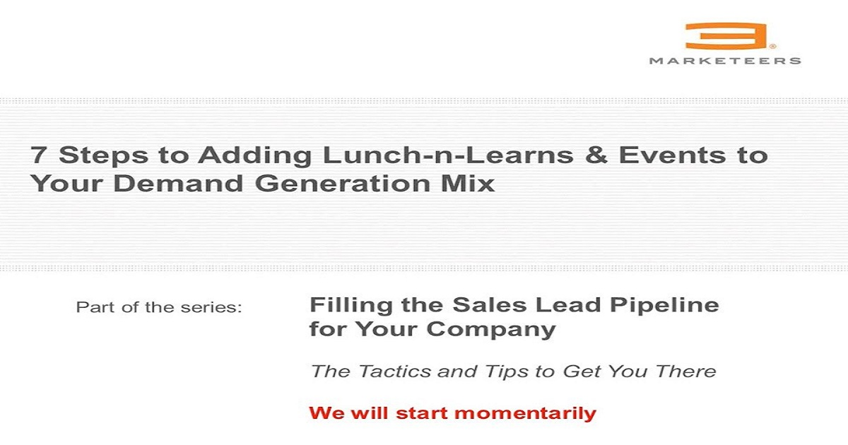 7 Steps to Adding Lunch-n-Learns to Your Demand Generation Mix