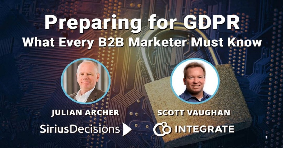 Preparing for GDPR: What Every B2B Marketer Must Know