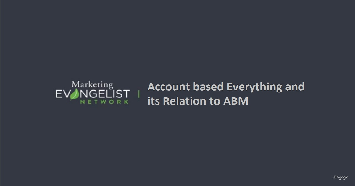 Account based Everything and its Relation to ABM