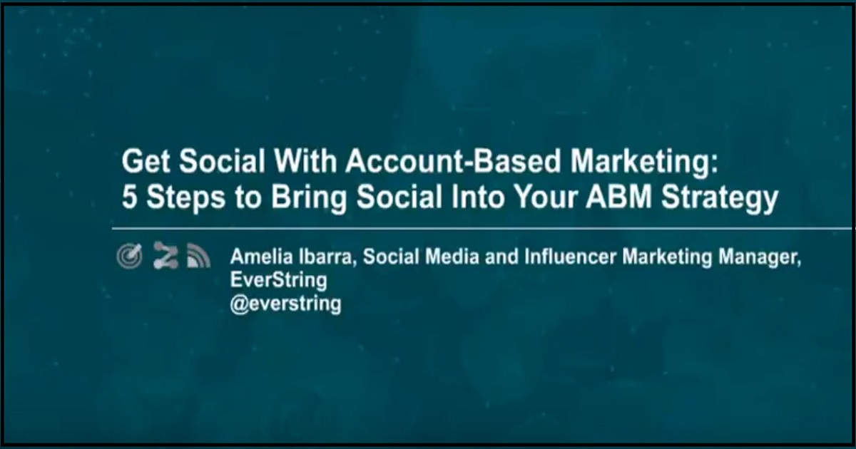 MarketingProfs Webinar: Get Social With Account-Based Marketing