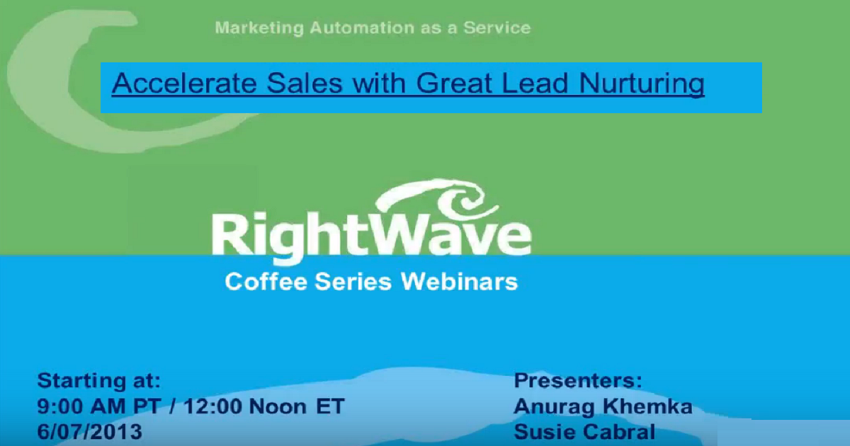 Accelerate Sales with Great Lead Nurturing