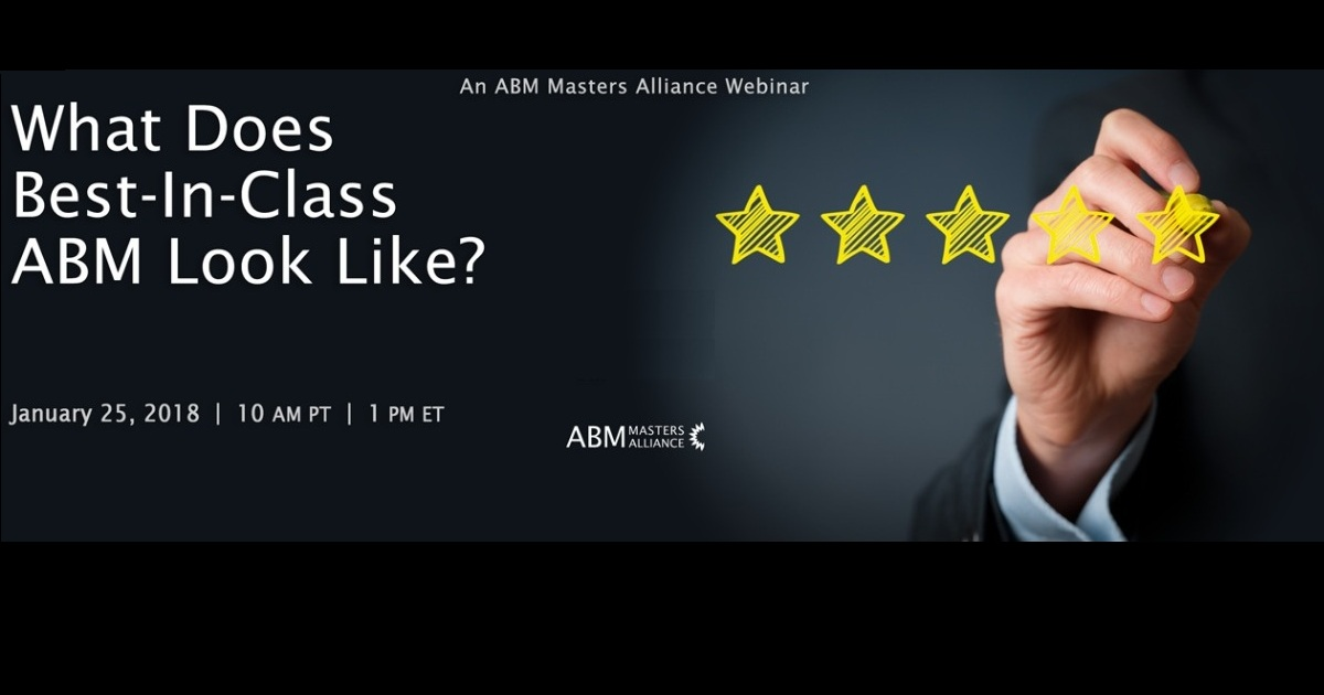 What does Best-In-Class ABM Look Like?
