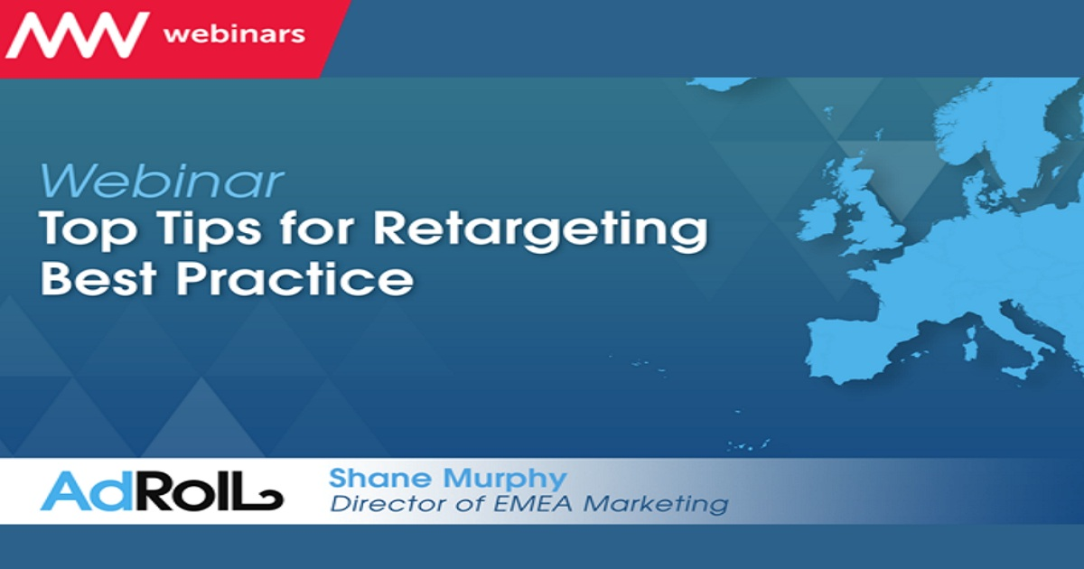 Top Tips for Retargeting Best Practice