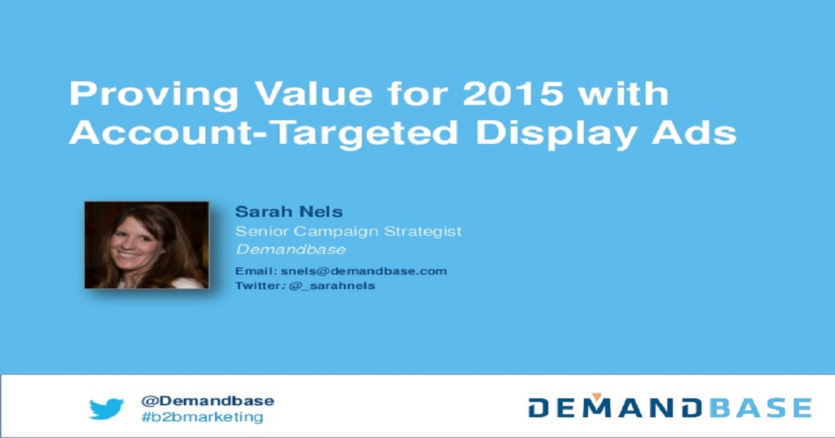 Proving Value for 2015 with Account-Targeted Display Ads Webinar