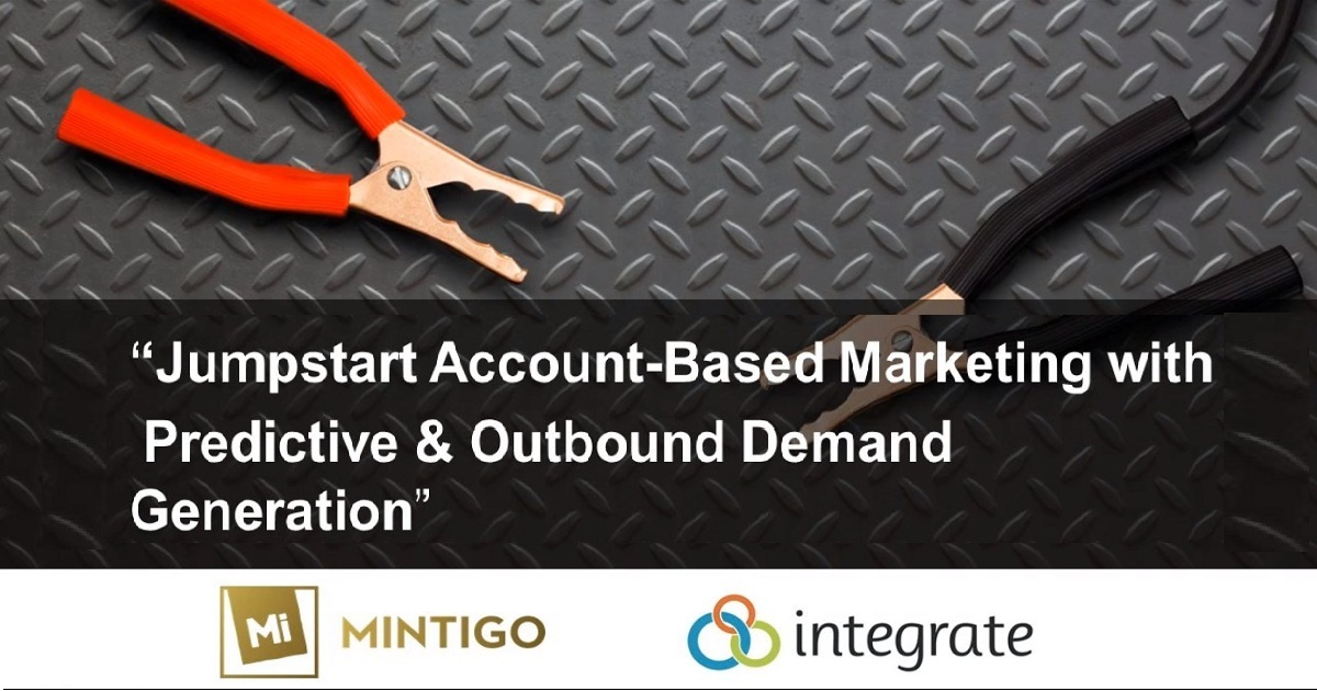Jumpstart Account-Based Marketing with Predictive and Outbound Demand Generation