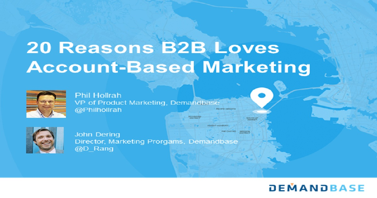 Twenty reasons why B2B loves account-based marketing