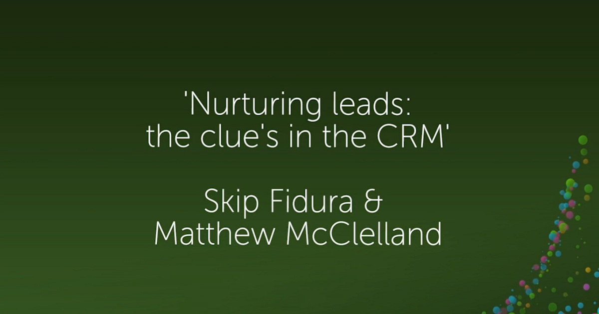 Nurturing leads: the secret's in CRM