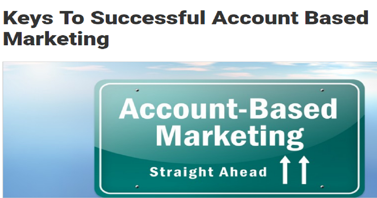 Keys To Successful Account Based Marketing