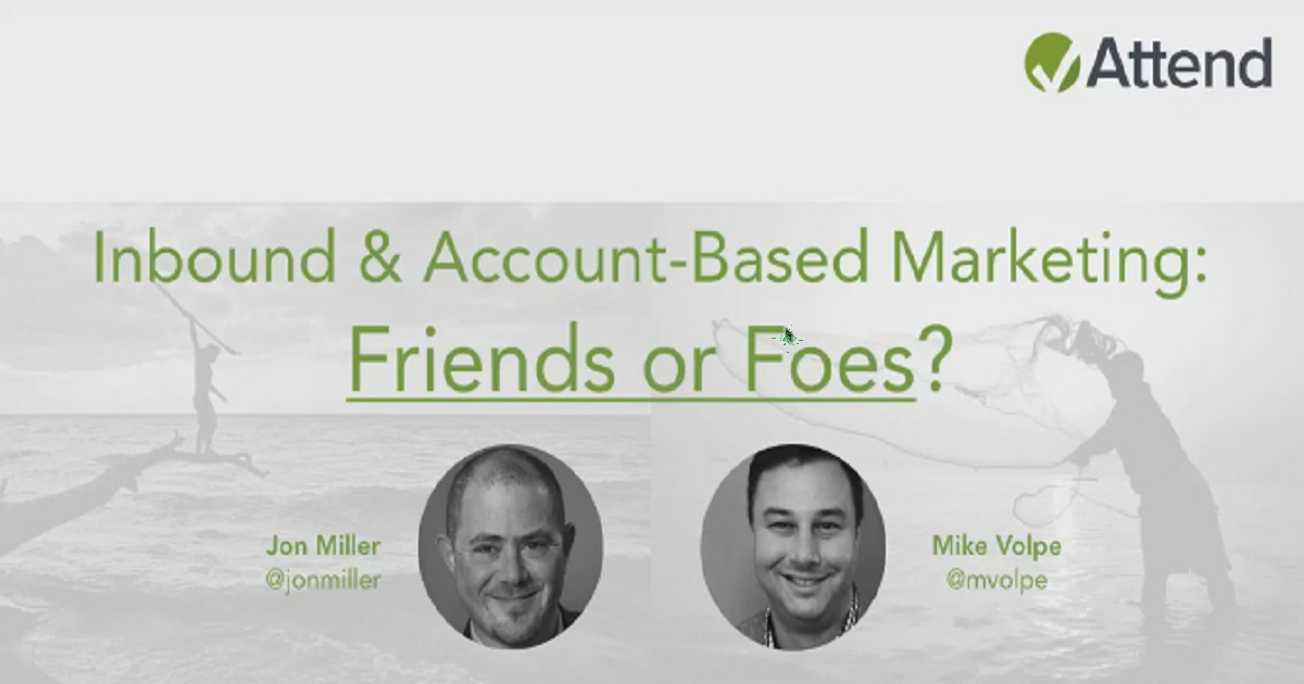 Inbound & Account Based Marketing Friends or Foes?