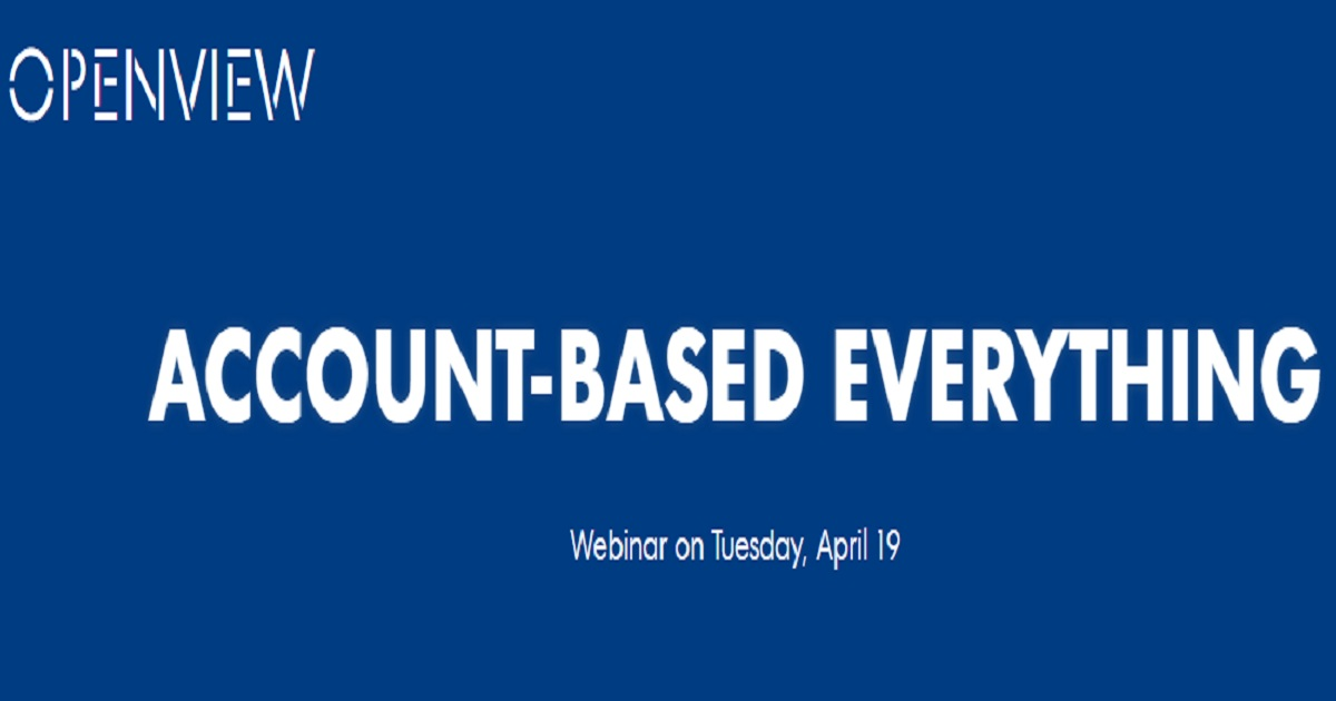 Account-Based Everything: Bringing ABM and ABSD Together