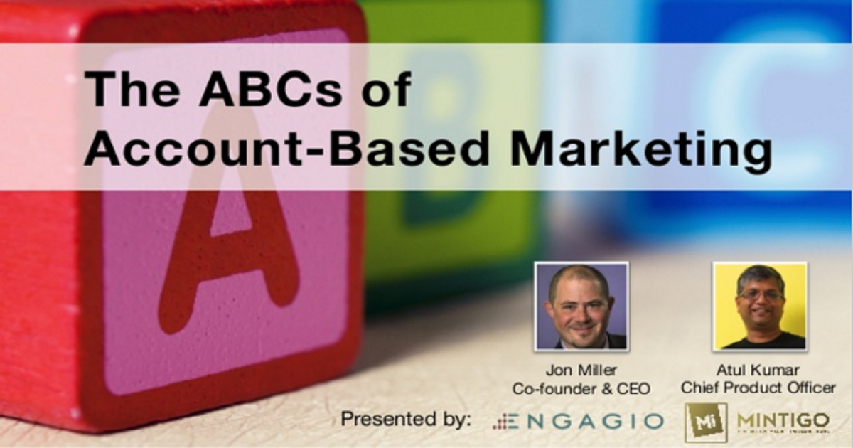"""The ABCs of ABM (Account-Based Marketing)"""