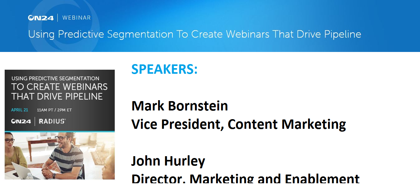 Using Predictive Segmentation To Create Webinars That Drive Pipeline