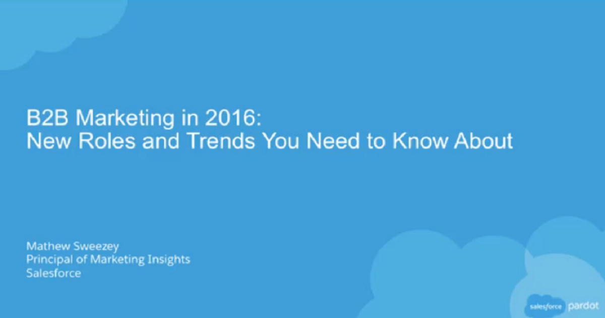 B2B Marketing in 2016 – New Roles and Trends You Need to Know About