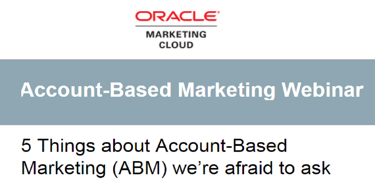 5 Things about Account-Based Marketing (ABM) we're afraid to ask
