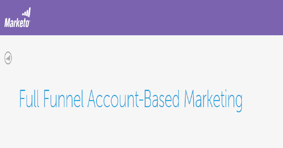 Full Funnel Account-Based Marketing