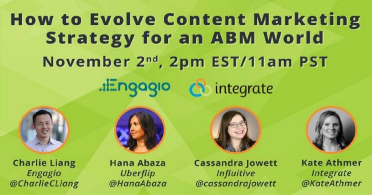 HOW TO EVOLVE YOUR CONTENT MARKETING STRATEGY FOR AN ABM WORLD (WEBINAR)