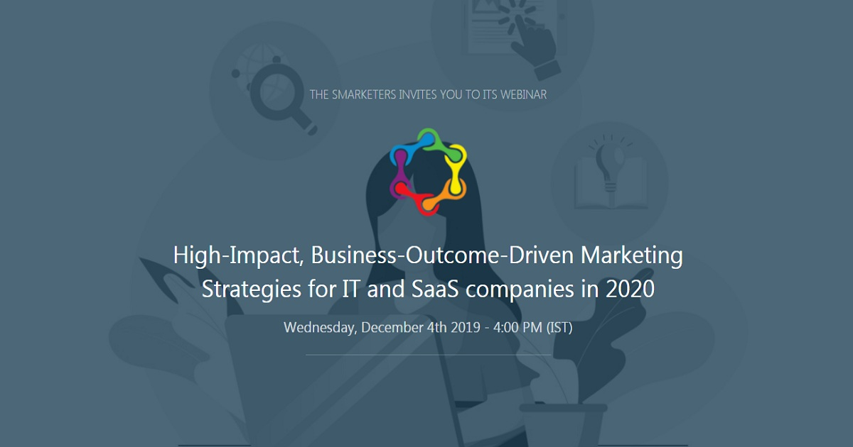High-Impact, Business-Outcome-Driven Marketing Strategies for IT and SaaS companies in 2020