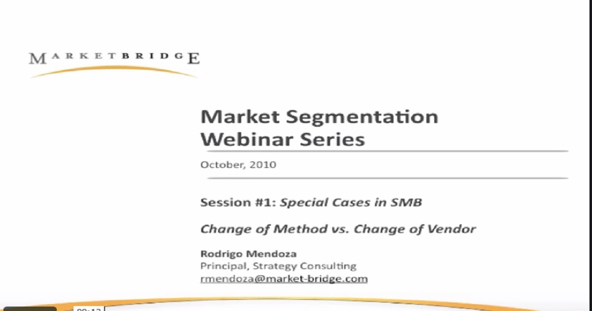 Market Segmentation: Understanding Change of Method vs. Change of Vendor Dynamics Webinar